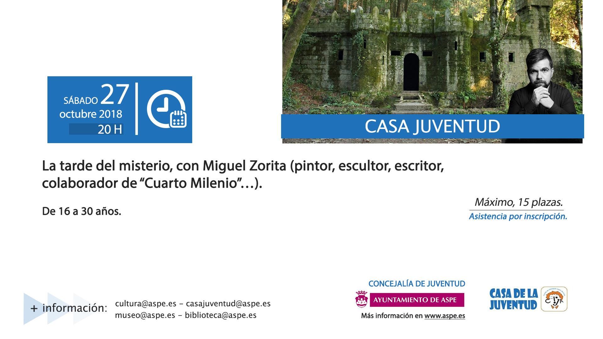 La tarde del misterio, con Miguel Zorita. Casa de Juventud ...